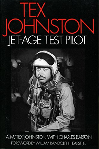 - Tex Johnston: Jet-Age Test Pilot