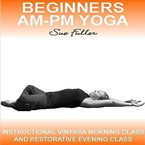 Beginners AM -PM Yoga Speech