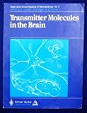 Transmitter Molecules in the Brain, Fluckiger, 0387137017