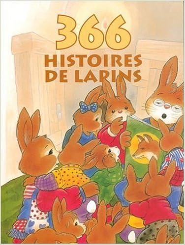 Lire un 366 histoires de lapins pdf epub