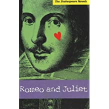 Romeo and Juliet: A Prose Translation