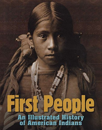 First People  An Illustrated History Of American Indians