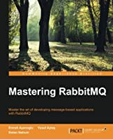 Mastering RabbitMQ Front Cover