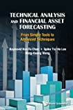 img - for Technical Analysis and Financial Asset Forecasting: From Simple Tools to Advanced Techniques Hardcover   October 13, 2014 book / textbook / text book