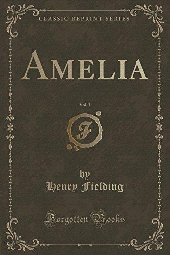 Amelia, Vol. 1 (Classic Reprint)