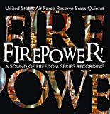 Firepower! A Sound of Freedom Series Recording