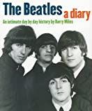 Beatles: A Diary: An Intimate Day by Day History