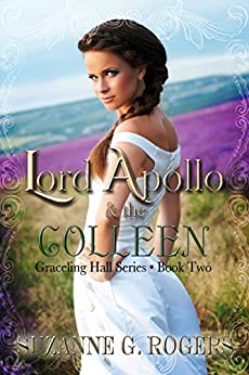 Lord Apollo & the Colleen (Graceling Hall Book 2) by [Rogers, Suzanne G.]