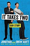 img - for It Takes Two: Our Story book / textbook / text book
