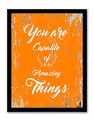You are Capable of Amazing Things - Framed - Quote Motivational Wall Art Canvas Print Home Decor Wall Art, Black Frame, Real Wood, Orange, 14x18