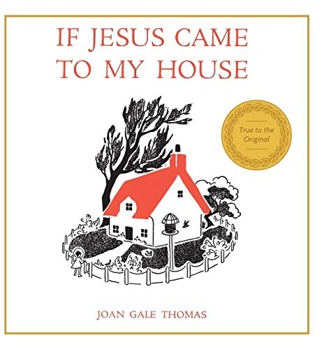If Jesus Came to My House ()