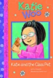 Katie and the Class Pet, Fran Manushkin, 1404865209