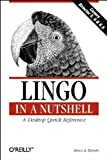 Lingo : A Desktop Quick Reference, Epstein, Bruce A., 1565924932