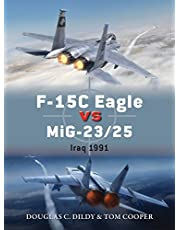 F-15C Eagle vs MiG-23/25: Iraq 1991