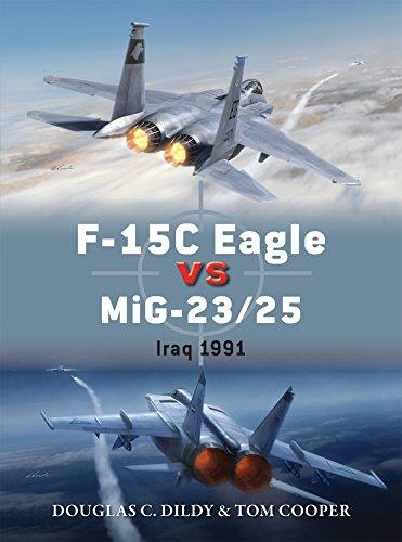 F-15C Eagle vs MiG-23/25: Iraq 1991 - Eagle F-15c