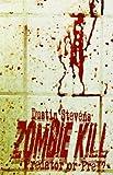 Zombie Kill, Dustin Stevens, 1611990572