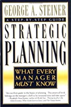 Strategic Planning: What Every Manager Must…
