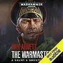 The Warmaster: Gaunts Ghosts Hörbuch von Dan Abnett Gesprochen von: James Cameron Stewart