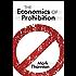 The Economics of Prohibition (LvMI)