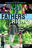 51Itqst0ooL. SL160  Fathers Rights: The Best Interest of Your Child Includes You