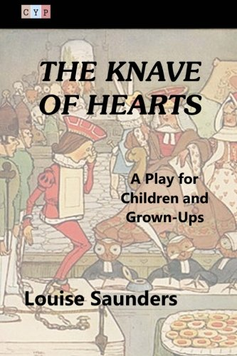 The Knave of Hearts: A Play for Children and Grown-Ups pdf