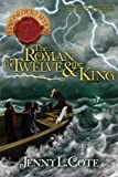 The Roman, the Twelve, and the King (Epic Order of the Seven Book 2)