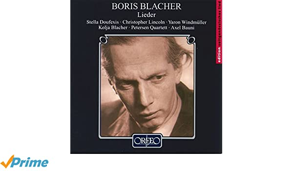 Blacher Boris Lieder Amazoncom Music