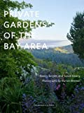 img - for Private Gardens of the Bay Area book / textbook / text book
