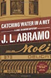 Catching Water in a Net, J. L. Abramo, 1937495485