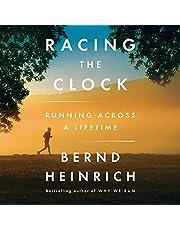 Racing the Clock: Running Across a Lifetime