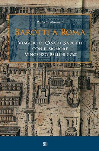 Amazon Com Barotti A Roma Viaggio Di Cesare Barotti Con Il
