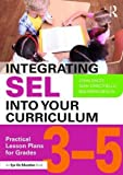 img - for Integrating SEL and Academic Learning: Activities and Reproducibles for Academic Success book / textbook / text book