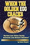 When the Golden Egg Cracks, Susan Norgren, 1452554382