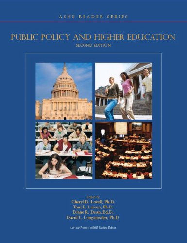 Public Policy and Higher Education (2nd Edition) (Ashe Reader)