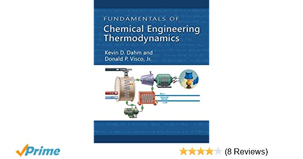 Fundamentals of chemical engineering thermodynamics mindtap course fundamentals of chemical engineering thermodynamics mindtap course list kevin d dahm donald p visco 9781111580704 amazon books fandeluxe Image collections