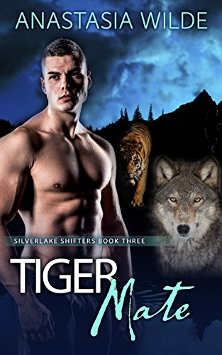 (Tiger Mate (Silverlake Shifters Book 3))