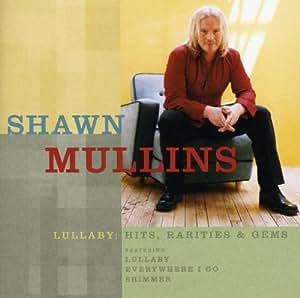Lullaby: Hits Rarities & Gems