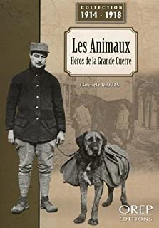 Les animaux : héros de la Grande Guerre