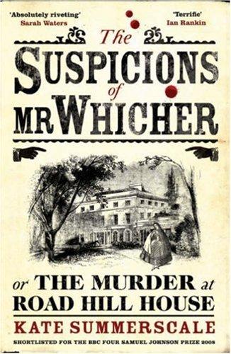 The Suspicions of Mr. Whicher: A Shocking Murder
