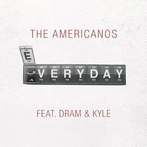 Everyday (Feat. Dram & Kyle)