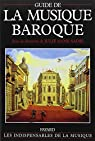 Guide de la musique baroque par Julie Anne Sadie
