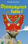 Dinosaures en folie ! par Faulkner
