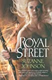 Royal Street, Suzanne Johnson, 0765327791