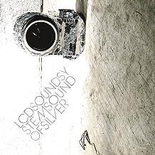 Sound Of Silver by LCD Soundsystem (2007-03-20)