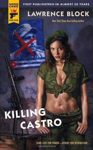 Download Killing Castro (Hard Case Crime (Mass Market Paperback)) pdf