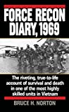 Force Recon Diary, 1969: The Riveting, True-to-Life