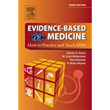 Evidence Based Medicine by Sharon E. Straus MD Dr. (2005-03-09)