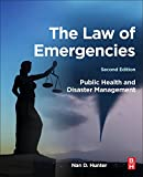img - for The Law of Emergencies, Second Edition: Public Health and Disaster Management book / textbook / text book