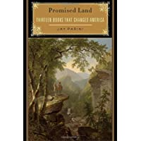 Promised Land: Thirteen Books That Changed America
