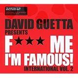 David Guetta Presents F*** Me I'm Famous [Import anglais]